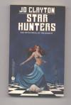 Star Hunters (Diadem) - Jo Clayton