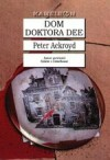 Dom doktora Dee - Peter Ackroyd, Ewa Kraskowska