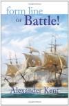 Form Line of Battle! (The Bolitho Novels) (Volume 9) - Alexander Kent