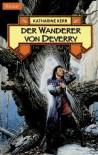 Der Wanderer von Deverry. Die Chroniken von Deverry 01. - Katherine Kerr