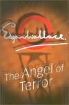 The Angel Of Terror - Edgar Wallace