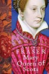 Mary Queen of Scots (Women in History) - Antonia Fraser