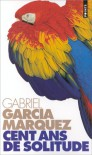 Cent ans de solitude - Claude et Carmen Durand, Gabriel García Márquez