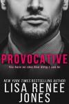 Provocative - Lisa Renee Jones