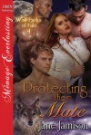 Protecting Their Mate [Wolf Packs of Fate 4] (Siren Publishing Menage Everlasting) - Jane Jamison