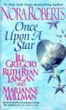 Once Upon A Star: Ever After / Catch a Falling Star / The Curse of Castle Clough / Starry, Starry Night - Nora Roberts; Ruth Ryan Langan;Jill Gregory;Marianne Willman