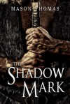The Shadow Mark (Lords of Davenia Book 2) - Mason Thomas