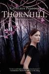 Thornhill - Kathleen Peacock