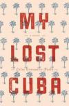 My Lost Cuba - Celso Gonzalez-Falla