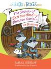 The Society of Extraordinary Raccoon Society on Boasting - Randall Goodgame