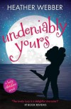 Undeniably Yours - Heather Webber
