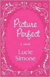 Picture Perfect - Lucie Simone