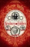The Casebook of Newbury & Hobbes (Newbury & Hobbes Investigation) - George Mann