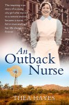 An Outback Nurse: How a City Girl Became an Outback Nurse, Found Love and Had her Life Changed Forever - Thea Hayes