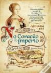 No Coração do Império - Alexandra Vidal