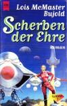 Scherben der Ehre (Barrayar-Zyklus, #1) - Lois McMaster Bujold, Michael Morgental
