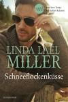 Schneeflockenküsse - Linda Lael Miller