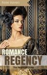 HISTORICAL ROMANCE: Regency Romance: The Heartless Rake (Sweet Regency Historical Romance Short Stories) (Defiant Lords Sweet Regency Romance) - Rose Haven
