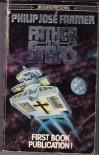 Father to the Stars - Philip Jose Farmer