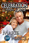 Celebration After Dark: A Gansett Island Holiday Novella (McCarthys of Gansett Island Series Book 14) - Marie Force