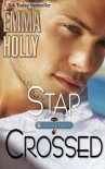Star Crossed (The Billionaires) (Volume 4) - Emma Holly