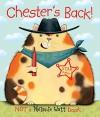Chester's Back! - Mélanie Watt, Mélanie Watt