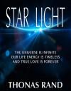 Star Light  (The Star Light Saga, Book 1) - Thonas Rand