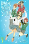 Daytime Shooting Star, Vol. 1 - Mika Yamamori