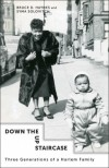 Down the Up Staircase: Three Generations of a Harlem Family - Bruce Haynes, Syma Solovitch