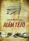 Além Tejo - Catarina Araújo