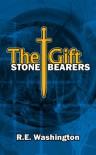 Stone Bearers - R.E. Washington