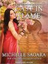 Cast in Flame - Michelle Sagara, Michelle Sagara West, Khristine Hvam