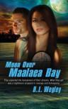 Moon Over Maalaea Bay - H.L. Wegley