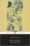 Noli Me Tangere (Touch Me Not) - Jose Rizal,  Harold Augenbraum (Translator)