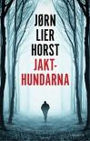 Jakthundarna (av Jorn Lier Horst) [Imported] [Paperback] (Swedish) - Jørn Lier Horst