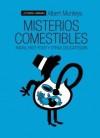 Misterios comestibles - Albert Monteys