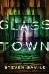 Glass Town - Steven Savile