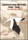 L'AERONAUTIQUE MILITAIRE 1914-1918: Traditions & Héraldique - Georges Guynemer