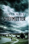 Stiefmutter: Roman - Paula Daly, Eva Bonné