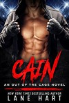 Cain (An Out of the Cage Novel) (Volume 1) - Lane Hart