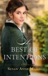 The Best of Intentions (Canadian Crossings #1) - Susan Anne Mason