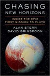 Chasing New Horizons - David Alan Stern