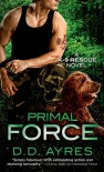 Primal Force - D.D. Ayres
