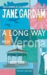 A long way from Verona - Jane Gardam