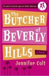 The Butcher of Beverly Hills - Jennifer Colt