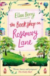 The Bookshop on Rosemary Lane - Ellen Berry