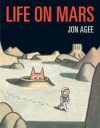 Life on Mars - Jon Agee