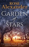 Garden of Stars: A gripping novel of hope, family and love across the ages - Rose Alexander