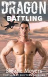 Dragon Battling - Sloane Meyers