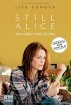 Still Alice: Mein Leben ohne Gestern - Lisa Genova, Veronika Dünninger